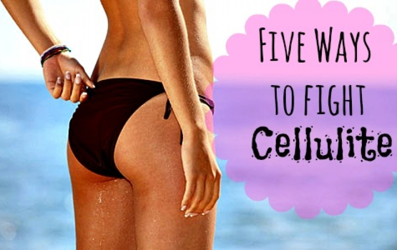5 Ways To Fight Cellulite
